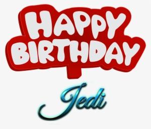 Jedi Happy Birthday Name Logo Happy Birthday Talib Cake 1408842 Happy Birthday Logo Happy Birthday Png Happy Birthday Name