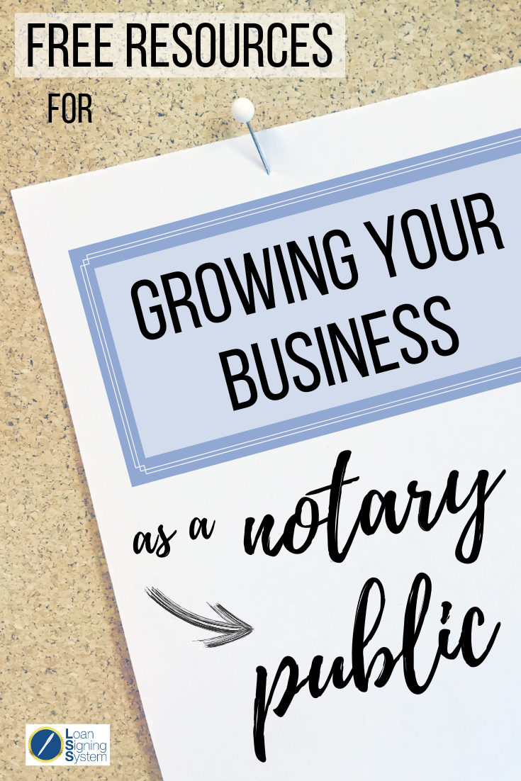 Free business tips for notary public loan signing agents
