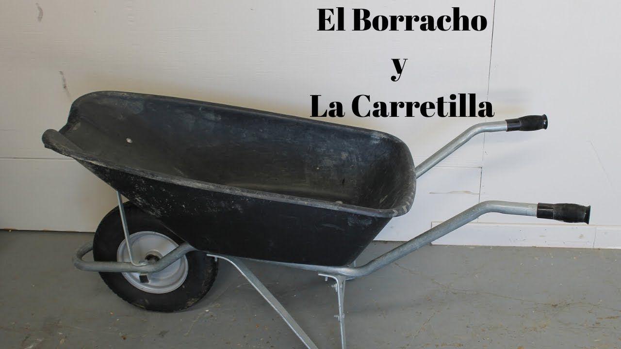 El Borracho Y La Carretilla Chiste Corto Chistes Cortos Chistes Carretilla