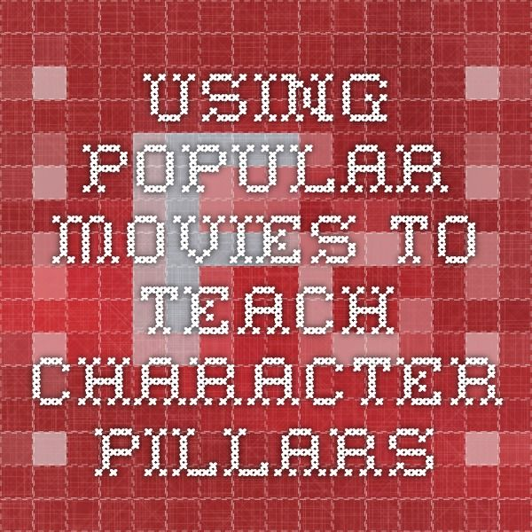Using popular movies to teach character pillars