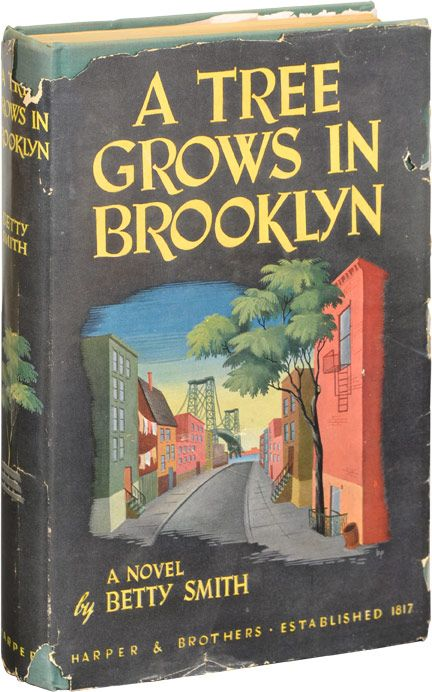 I M Always On The Lookout For A First Edition Of This Book Tree Grows In Brooklyn Classic Books Books