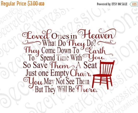 Christmas In Heaven Poem Svg.Loved Ones In Heaven Svg Empty Chair Svg Sympath Svg Svg