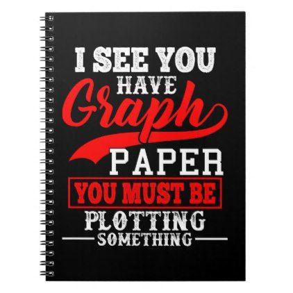 Math Graph Paper Pun Notebook - paper gifts presents gift idea - math graph paper