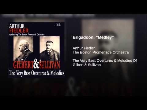 """Brigadoon: """"Medley"""""""