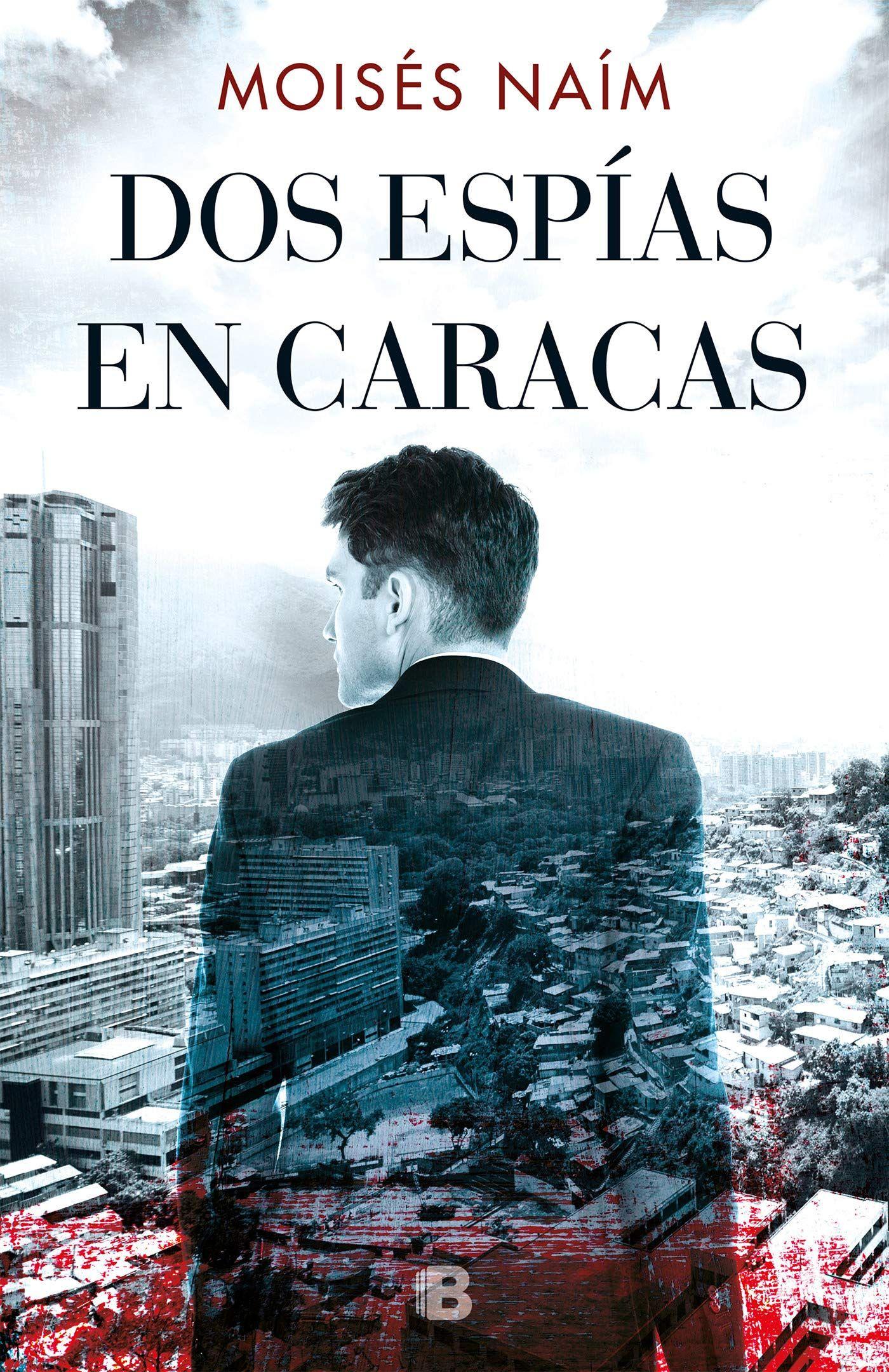 Dos espías en Caracas / Two Spies in Caracas (Spanish Edition