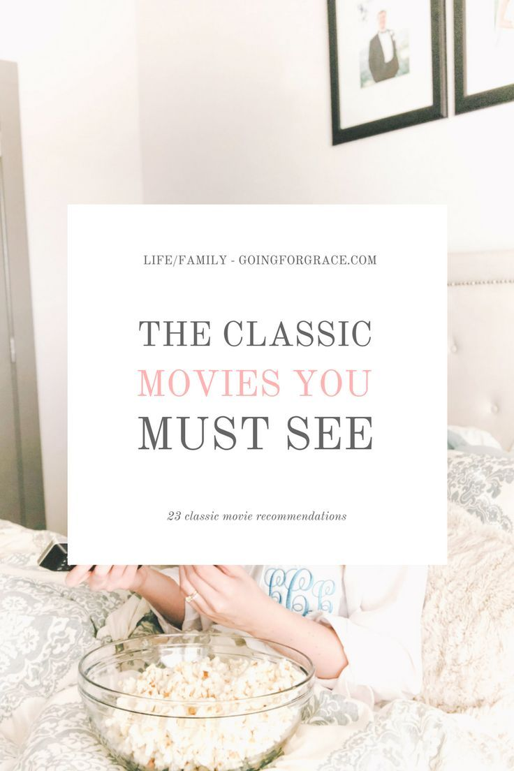 The Classic Movies You Must See - Going for Grace