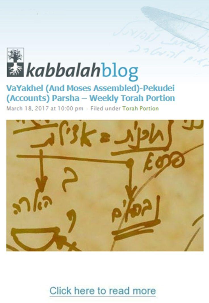 Vayakhel(And Moses Assembled)-Pekudei(Accounts) Parsha-Weekly-Torah-Portion  Exodus, 35:1-38:20, 38:21-40:38  This Week's Torah Portion | March 19 – March 25, 2017 – 21 Adar – 27 Adar, 5777 #kabbalah #Torah #torahportion #kabbalahinfo #parsha http://www.kabbalahblog.info/
