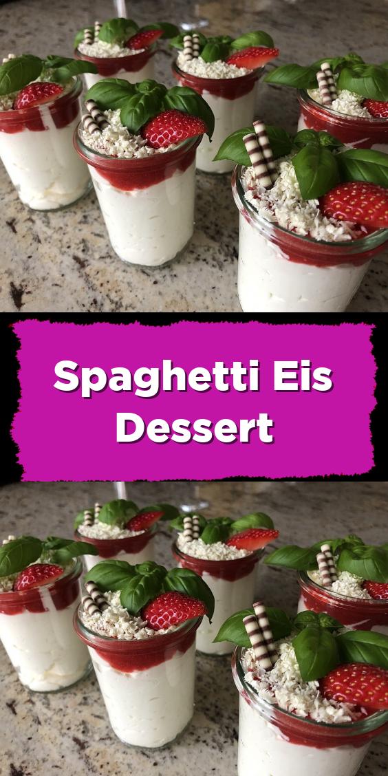 Spaghetti Eis Dessert