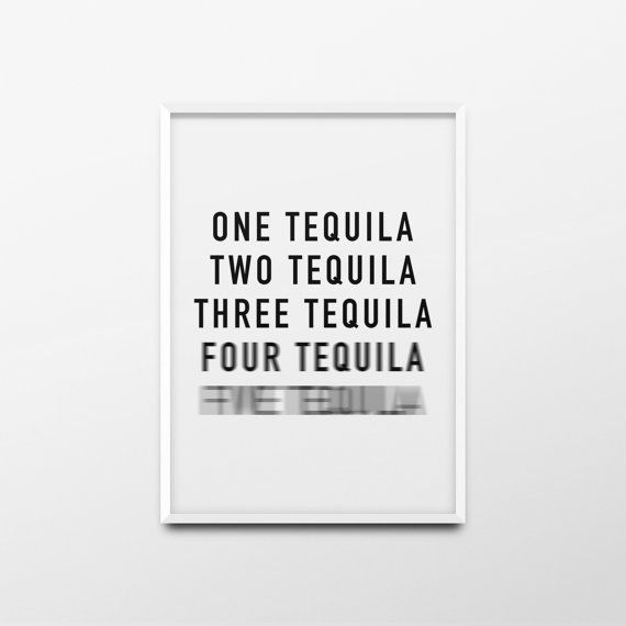 Printable Wall Art One Tequila Two Tequila Tequila Poster Alcohol Print Typography Quote Black White Kitchen Printable Wall Art Typography Prints Tequila