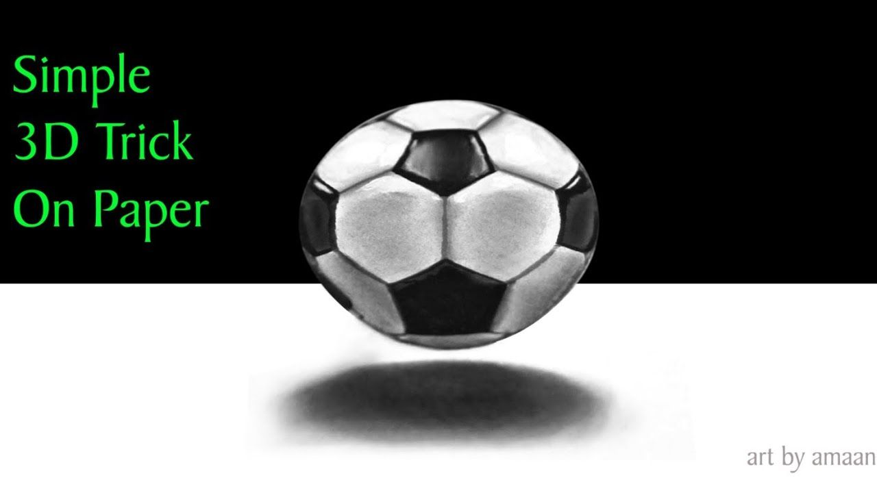 Football 3d Trick On Paper 3d Drawing On Paper 3d Drawings 3d Drawing Tutorial Football Drawing