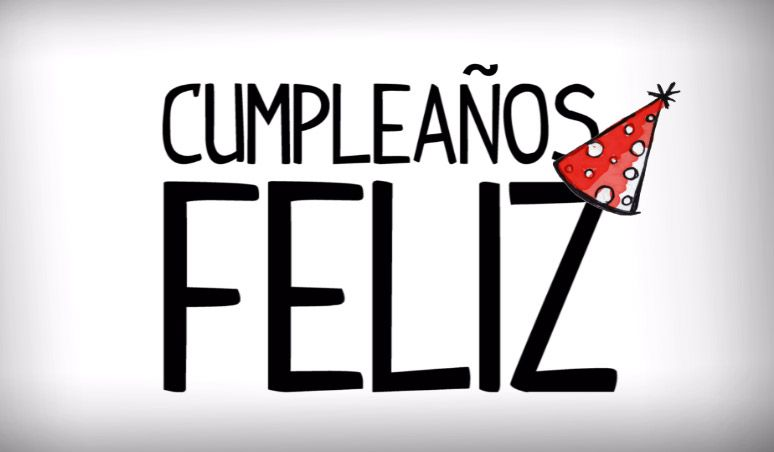 Cumpleanos Feliz Happy Birthday In Spanish Happy Birthday Song Feliz Cumpleanos Happy Birthday Spanish