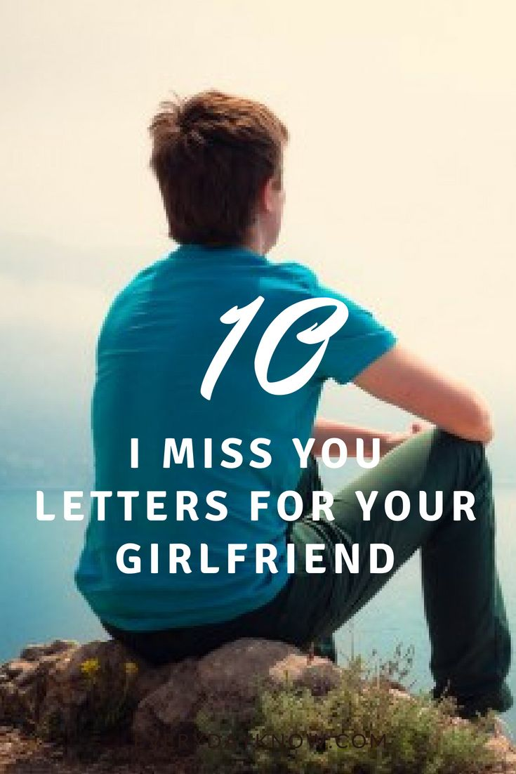 10 I Miss You Letters for Your Girlfriend | Missing you letters, Love quotes for him, Miss you