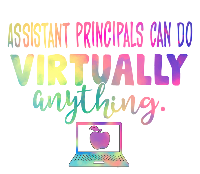 Assistant Principals can do virtually anything, essential