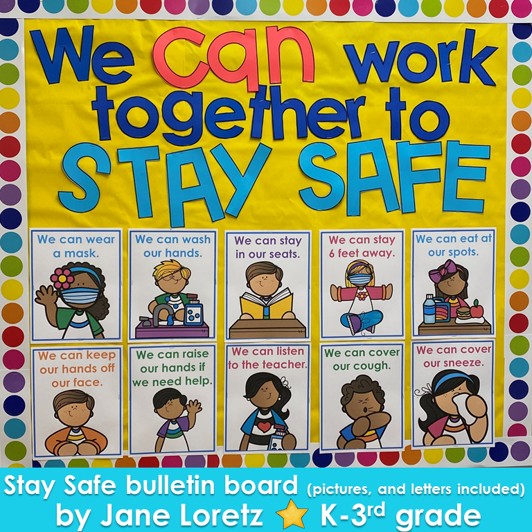 Stay Safe bulletin board in 2020 Classroom goals