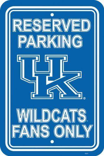Kentucky Wildcats 12'' X 18'' Plastic Parking Sign Kentucky Wildcats 12'' X 18'' Plastic Parking Si by Fremont Die, http://www.amazon.com/gp/product/B008S2YLKC/ref=cm_sw_r_pi_alp_uaqyqb1C1B1TM