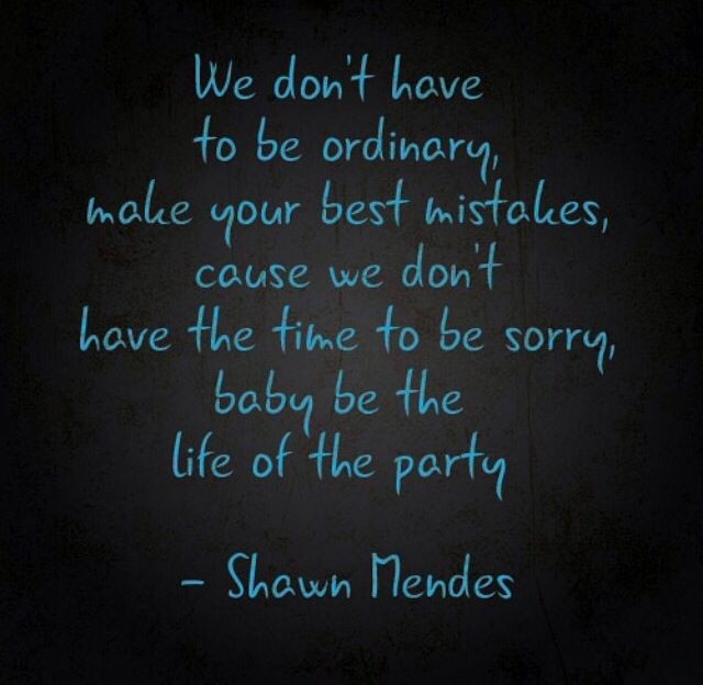 Shawn Mendes life of the party is my favorite song ever I love it its perfection just like shawn