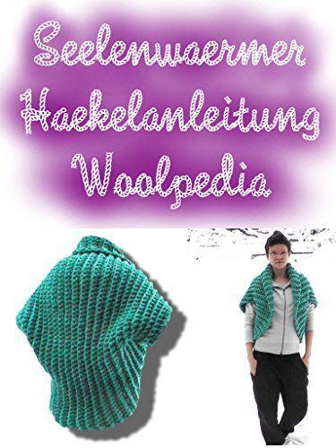 Seelenwärmer + Addon Kapuze Häkelanleitung:... - Kindle | Häkeln ...