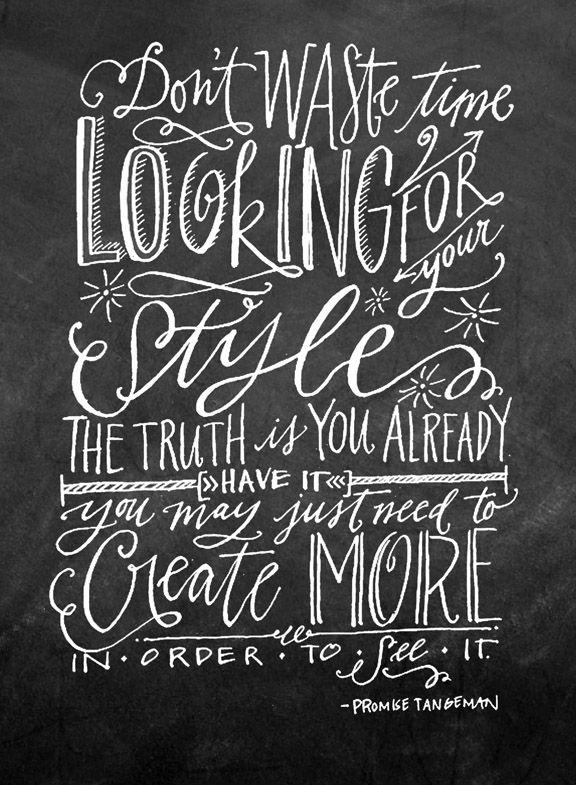 You already have it! My style Pinterest Tipografía, Caligrafía - paredes con letras