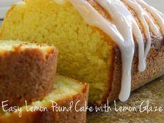 My Favorite Things: Easy Lemon Pound Cake with Lemon Glaze