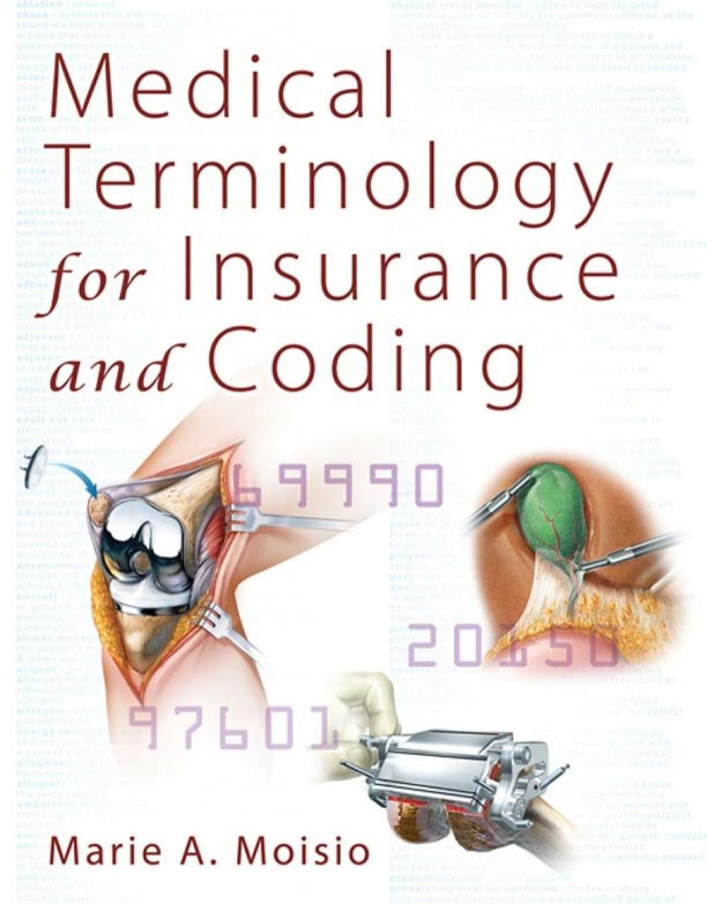 Medical Terminology for Insurance and Coding (eBook Rental