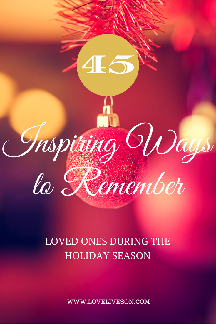 45 inspiring ideas for remembering loved ones at christmas 45 best ideas to remember loved ones at christmas find unique ways to celebrate their kristyandbryce Choice Image