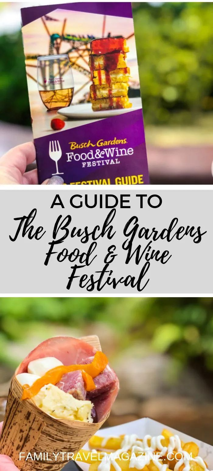A guide to Busch Gardens Food and Wine Festival, including