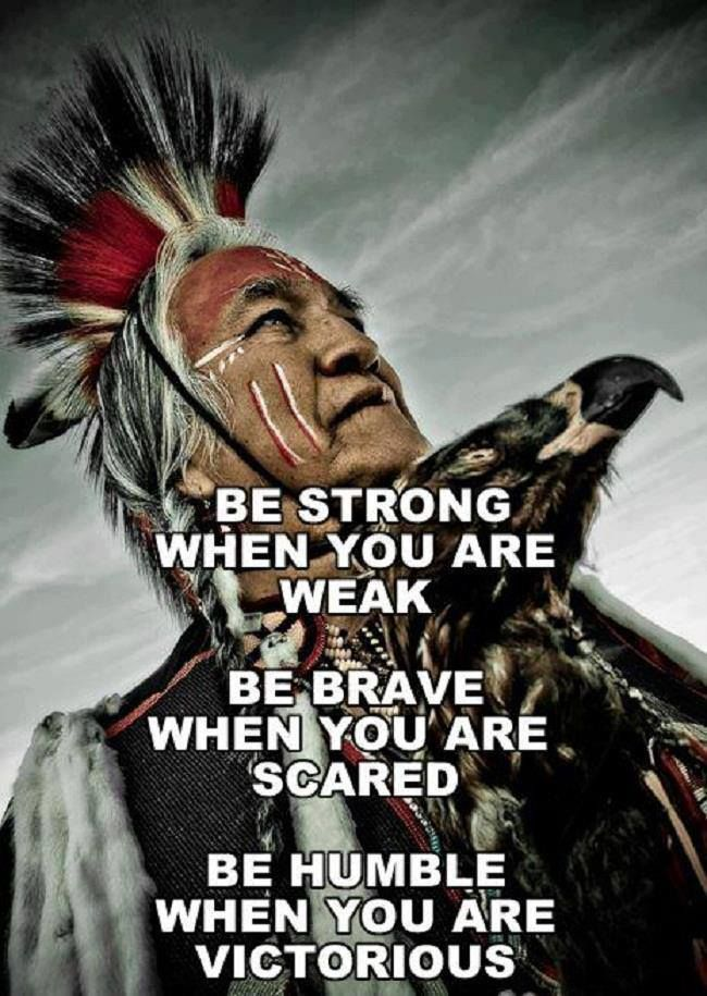 Be Strong Native American Pinterest Native American Quotes