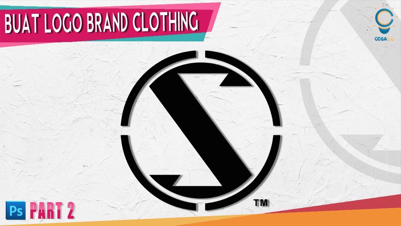 Cara Membuat Logo Brand Distro Di Photoshop Photoshop Desain Logo Desain Grafis