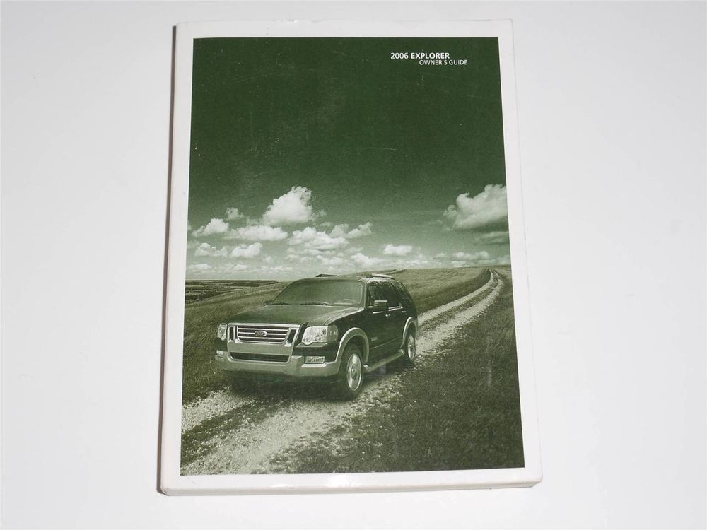2006 Ford Explorer Owners Manual Book Owners Manuals Ford Explorer Explore