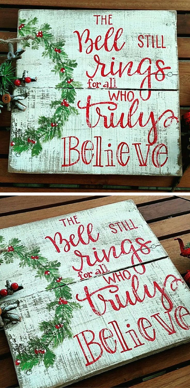Believe Signs Decor The Bell Still Rings For All Who Truly Believe Rustic Christmas