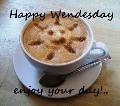 Happy Wednesday Happy Wednesday Quotes Wednesday Hump Day Good Morning Wednesday