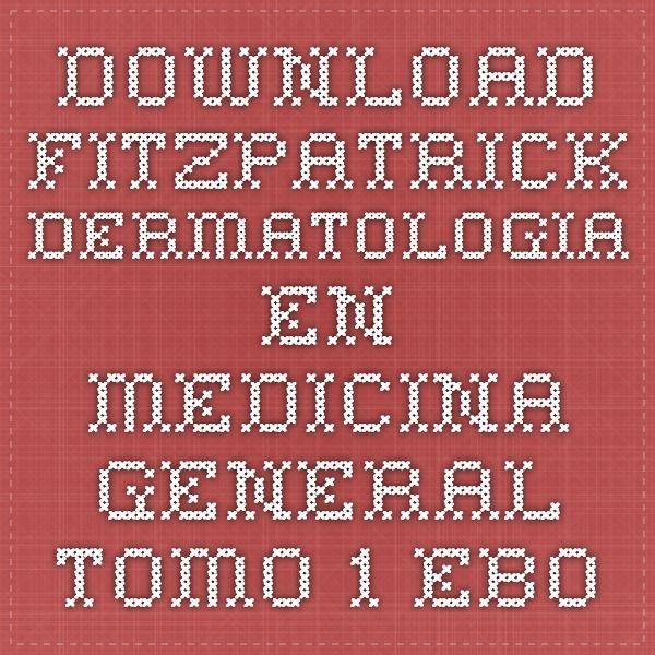 Download fitzpatrick dermatologia en medicina general tomo 1 ebook download fitzpatrick dermatologia en medicina general tomo 1 ebook pdf fandeluxe Choice Image