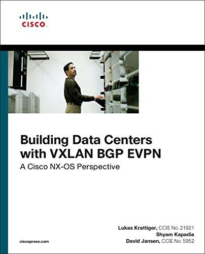Building Data Centers With Vxlan Bgp Evpn A Cisco Nx Os Perspective Networking Technology Data Center Bgp Reading Online