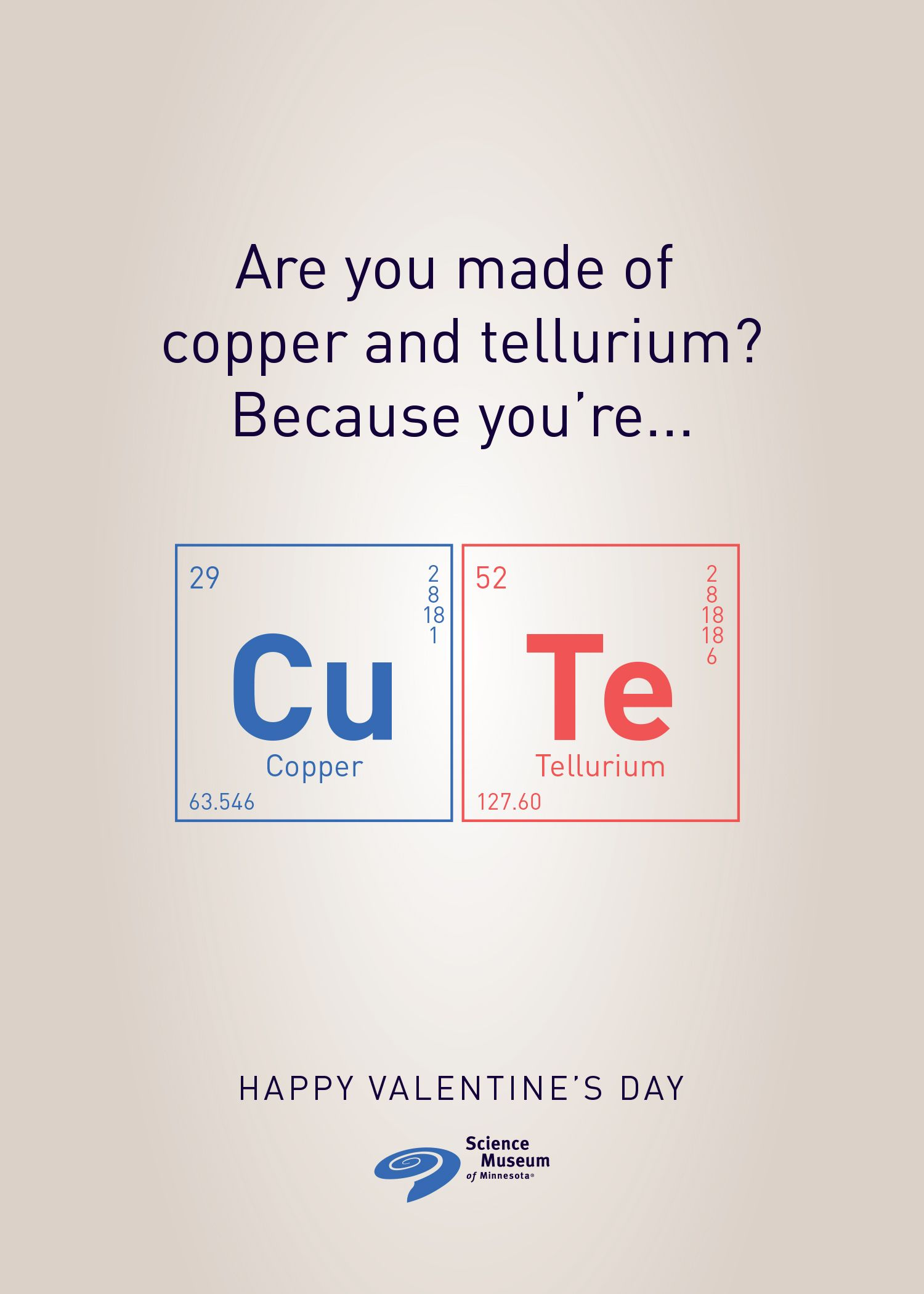 Are You Made Of U00 Copper And Tellurium Because You Re