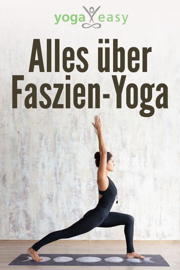 Alles über Faszien-Yoga - #Alles #Beneficios #Bilder #Clothes #Fashion #FaszienYoga #Fitness #ForBac...