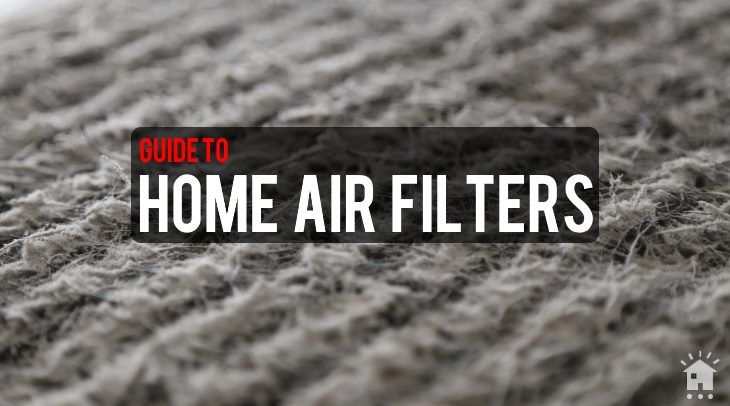 Home Air Filters Guide Https Www Settingitsmart Com Home Air
