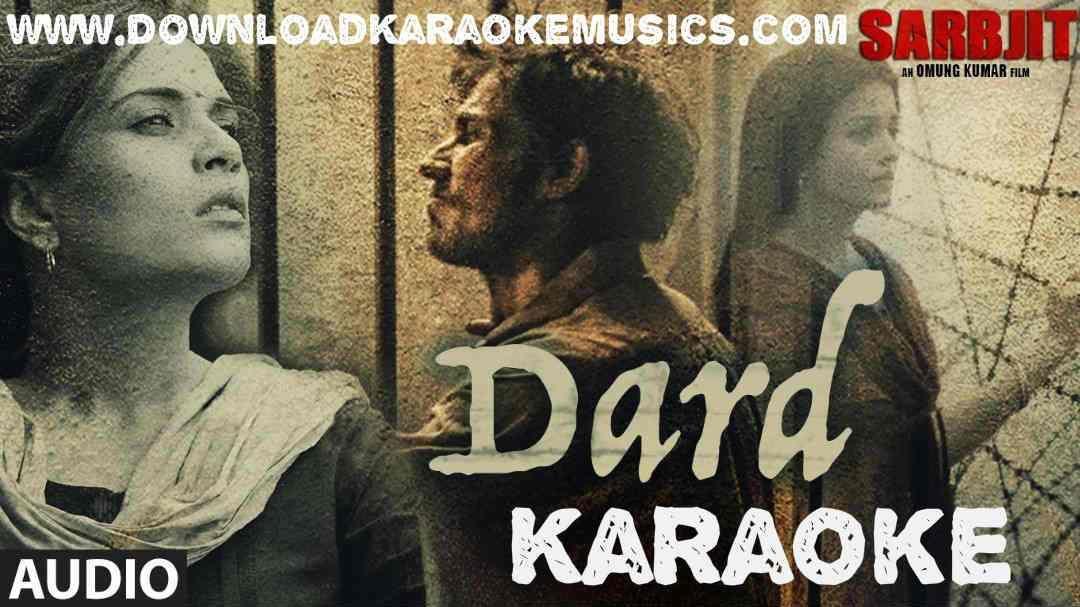 Dard Karaoke(Sarbjit)Song Download-Sonu Nigam   Hindi