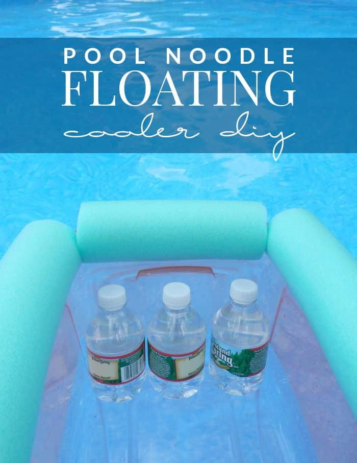 Perfect Make Summer Even Better With The Easy Pool Noodle Floating Cooler DIY. Fill  It With Drinks And You Can Lounge Poolside For The Whole Day!