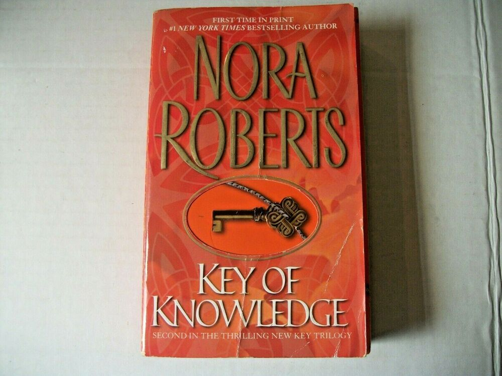 Key Trilogy Key Of Knowledge 2 By Nora Roberts 2003 Paperback