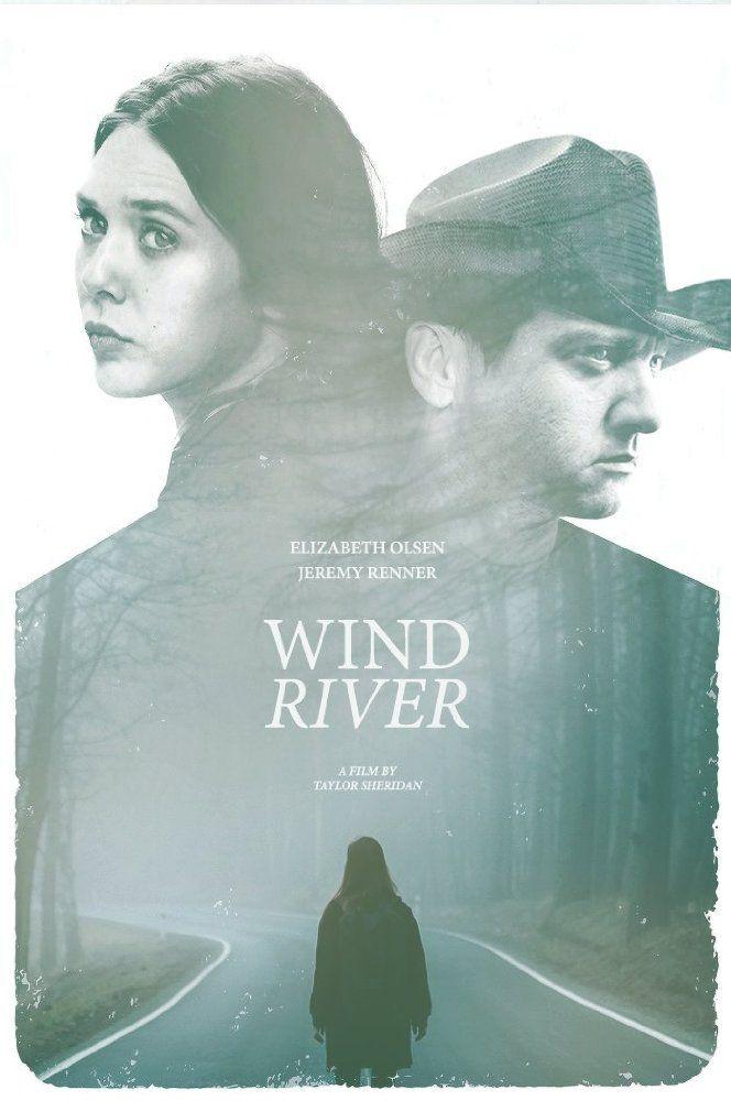 Poster For Wind River - Starring Jeremy Renner, Elizabeth Olsen, and Jon Bernthal
