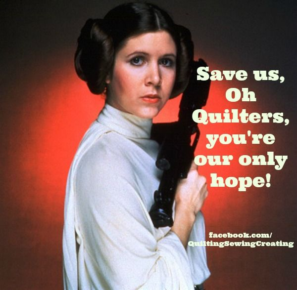 Yet Even More Quilt Memes Princess Leia Star Wars Film Carrie Fisher Princess Leia