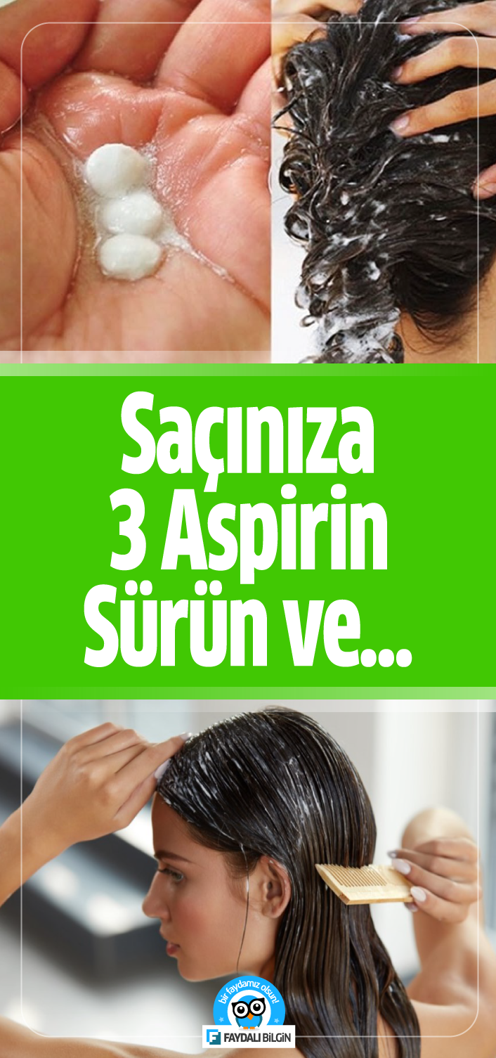 Saciniza 3 Aspirin Surun 5 Dakika Bekleyin Sac