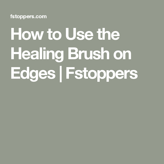 How to use healing brush in lightroom