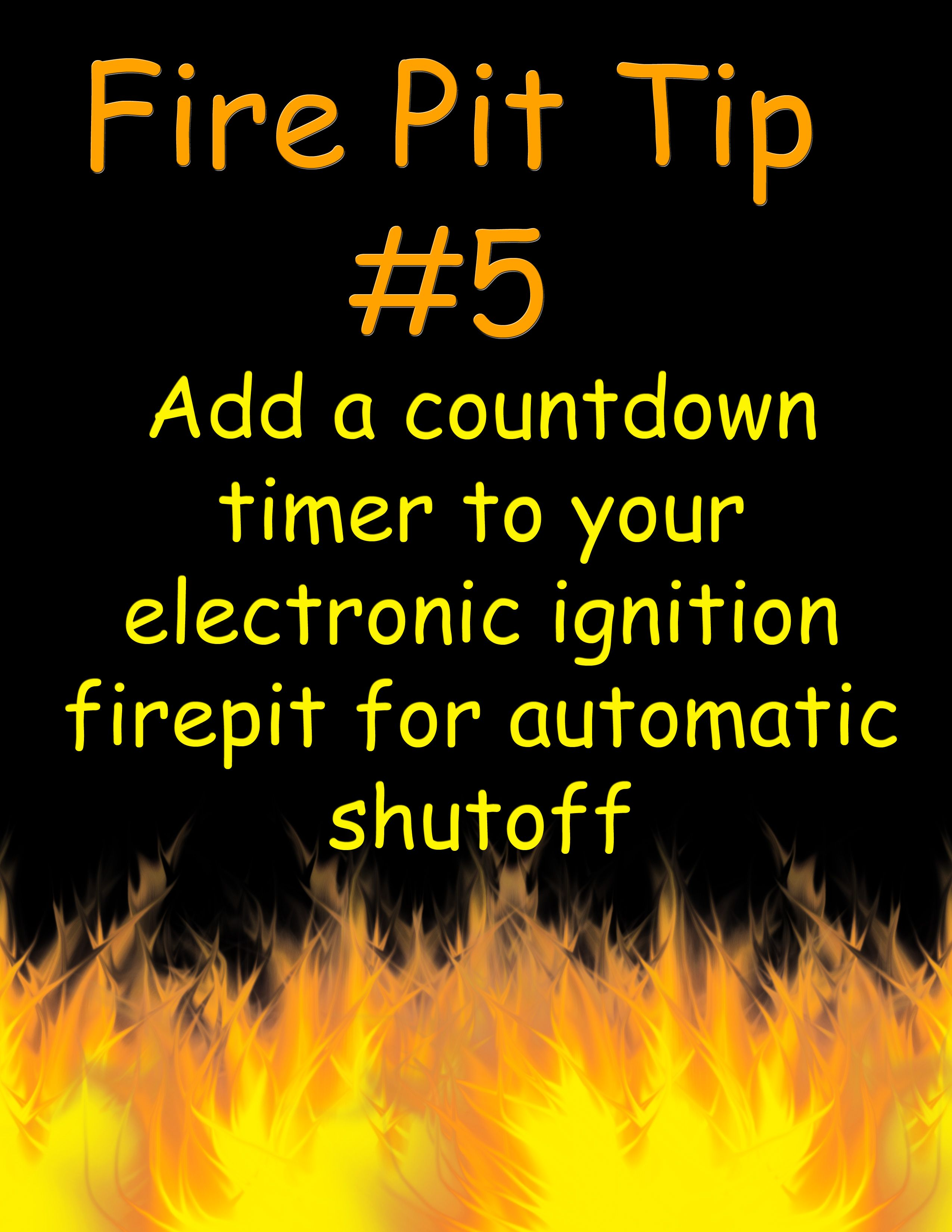 Add A Countdown Timer To Your Electronic Ignition Fire Pit