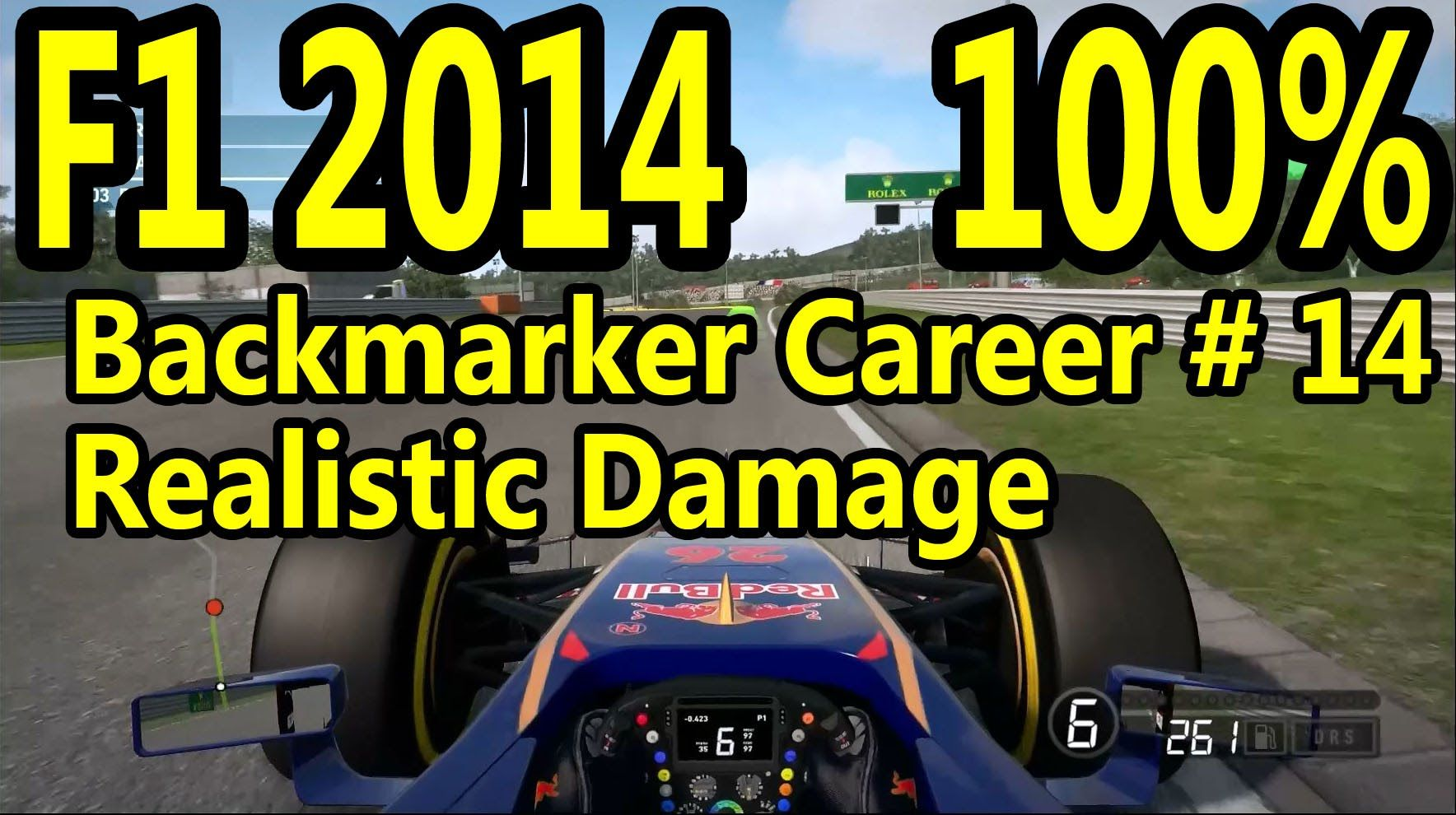 F1 2014 Gameplay PC 100 Race Singapore Backmarker