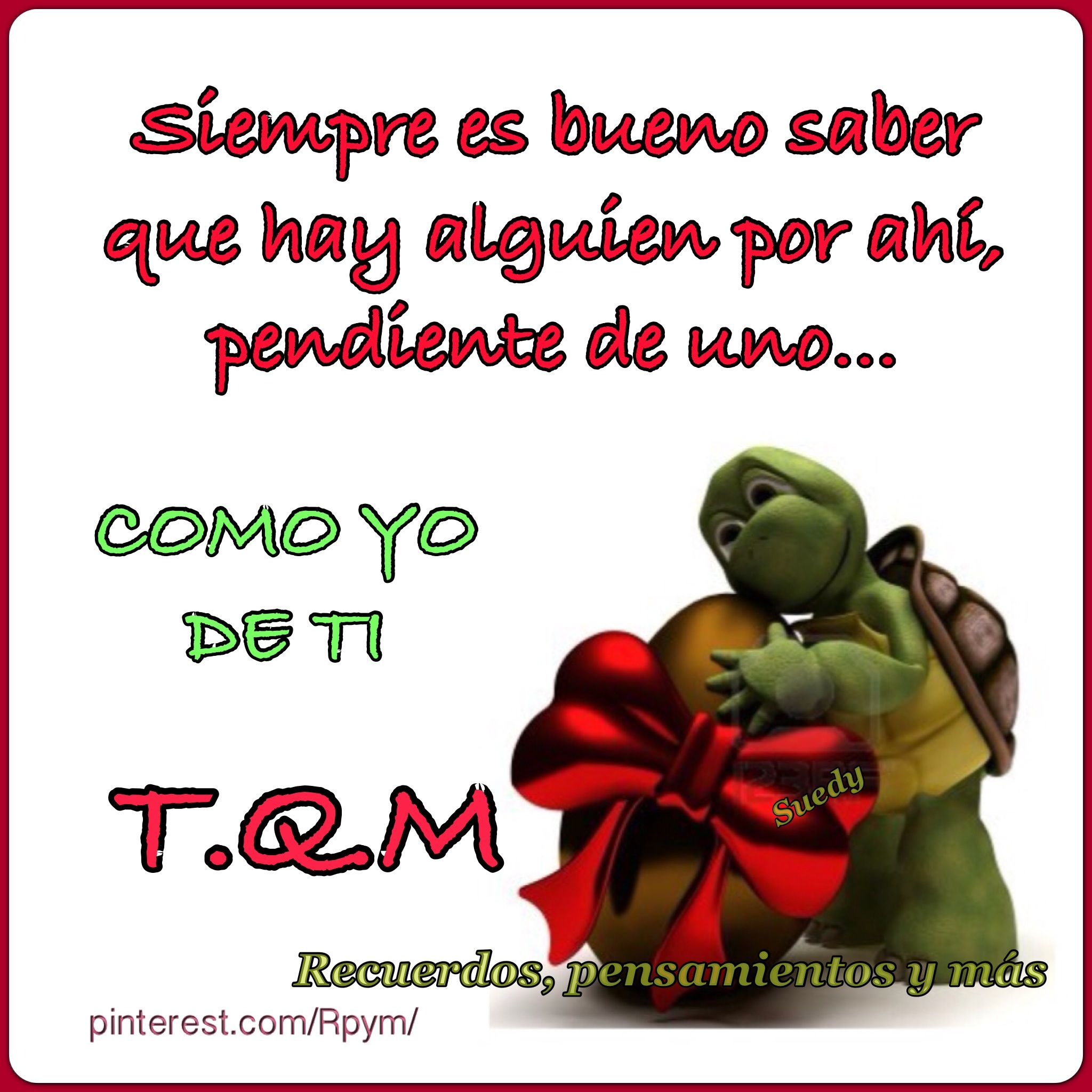 Te quiero mucho | AMISTAD | Pinterest | Frases, Amor and ...