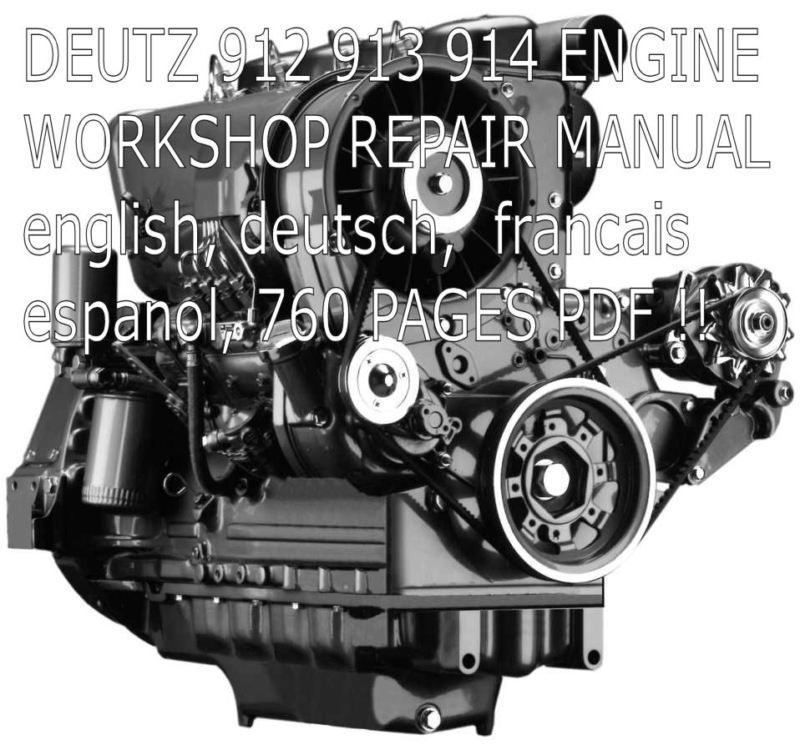 deutz 912 913 914 service manual workshop repair manual repair cd rh pinterest com Deutz D6206 Tractor Operators Manual Deutz -Fahr Manual