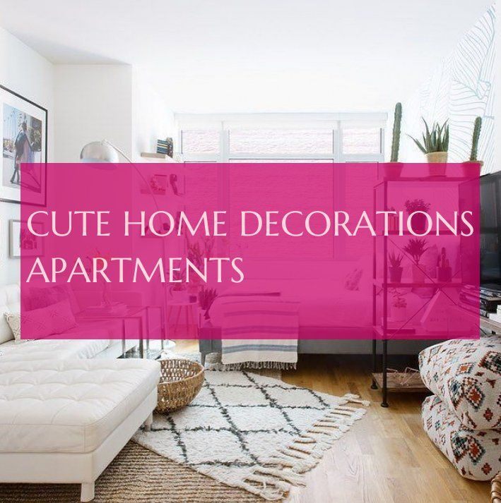 cute home decorations apartments