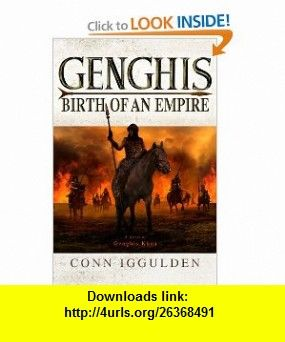 Genghis birth of an empire conn iggulden isbn 10 0385339518 genghis birth of an empire conn iggulden isbn 10 0385339518 asin fandeluxe Images