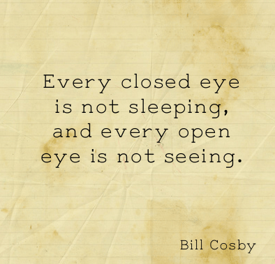 Quotes About Not Sleeping Entrancing Every Closed Eye Is Not Sleeping And Every Open Eye Is Not Seeing